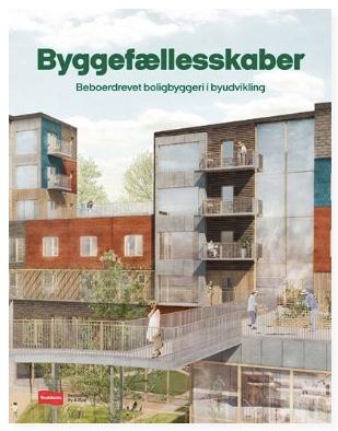 Ny dansk skrift om byggemenskaper!